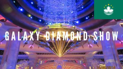 Galaxy Diamond Show   Macao Travel Vlog 2019 🇲🇴